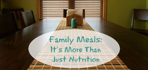 Family Meals It's More Than Just Nutrition